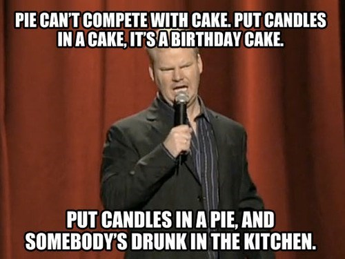 cake,jim gaffigan,pie,comedians