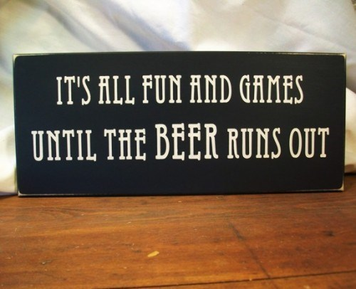 fun and games beer sign funny - 7865150464