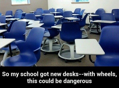 school wheels desks dangerous funny g rated School of FAIL