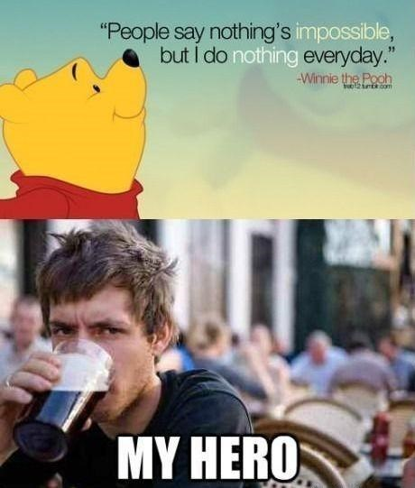 hero doing nothing funny winnie the pooh - 7865690112
