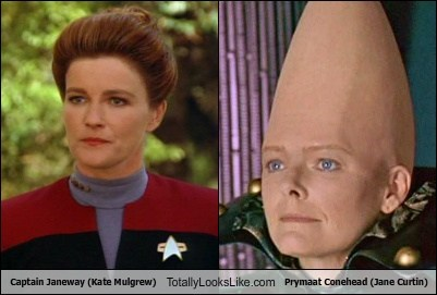 Captain Janeway (Kate Mulgrew) Totally Looks Like Prymaat Conehead (Jane Curtin)