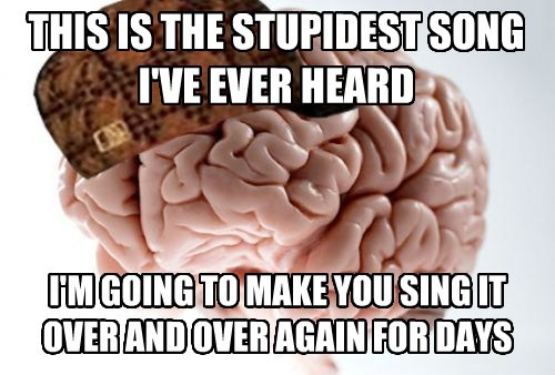 Music,scumbag brain,Memes