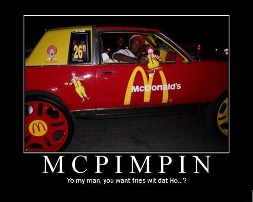 wtf McDonald's pimpin funny - 7866647552