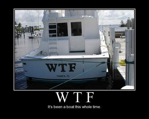 wtf boat funny - 7866664192