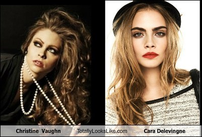 totally looks like,cara delevingne,funny,christine vaughn