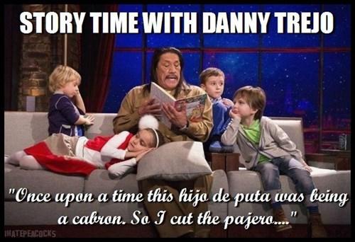 for the kids,storytime,Danny Trejo