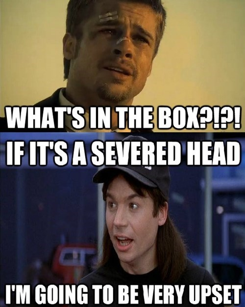 se7en,whats in the box,waynes world