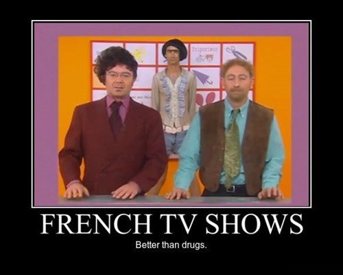 wtf TV drug stuff french funny