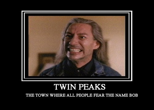 scary,bob,TV,Twin Peaks,funny