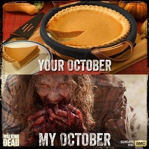 pie,october,zombie,The Walking Dead