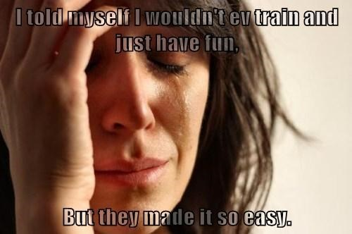 EV training Memes First World Problems - 7870539008