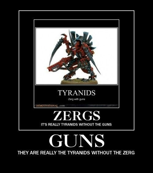 guns,nerds,zergs,video games,tyranids