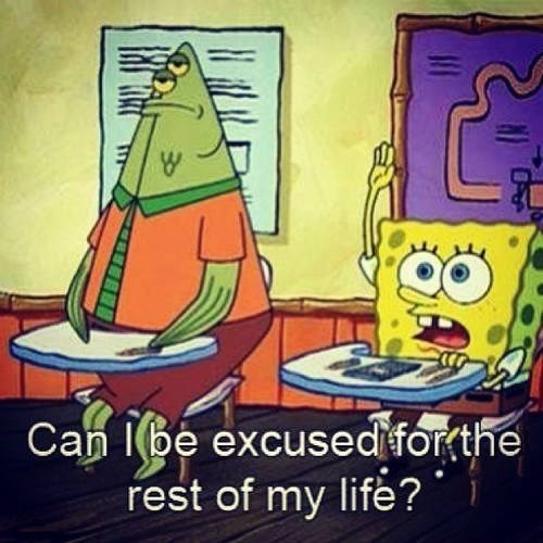 excused,SpongeBob SquarePants,funny
