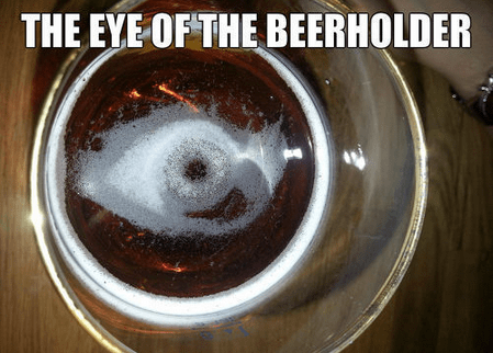 My Beer Is Looking At Me