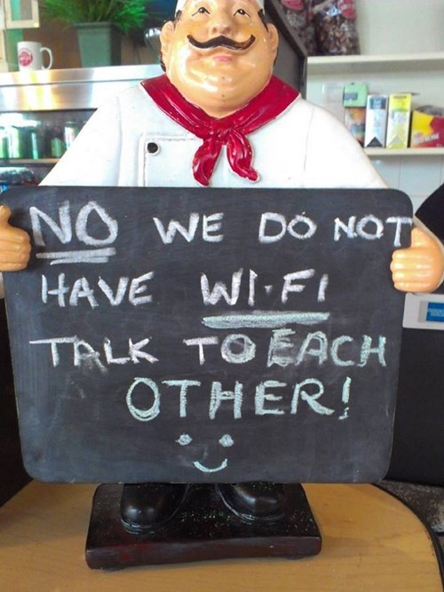 sign wi-fi restaurant funny - 7874544384