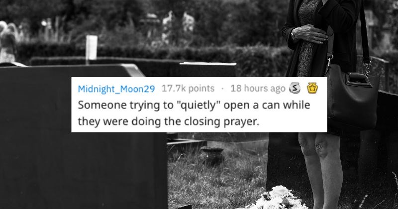inappropriate things at a funeral