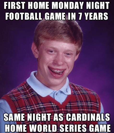 bad luck brian Memes st. louis rams - 7876095744
