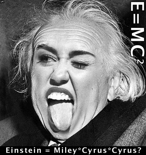 emc2,miley cyrus,einstein
