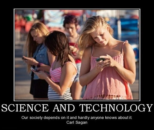 carl sagan technology science idiots funny - 7876376832