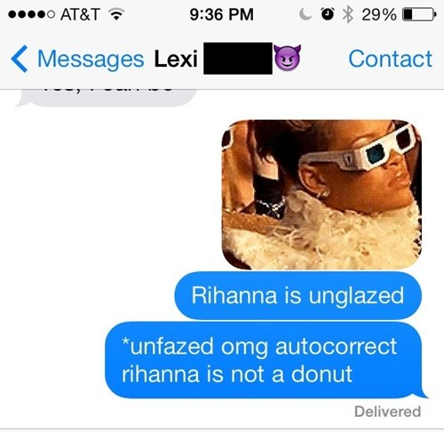 donuts,autocorrect,text,rihanna