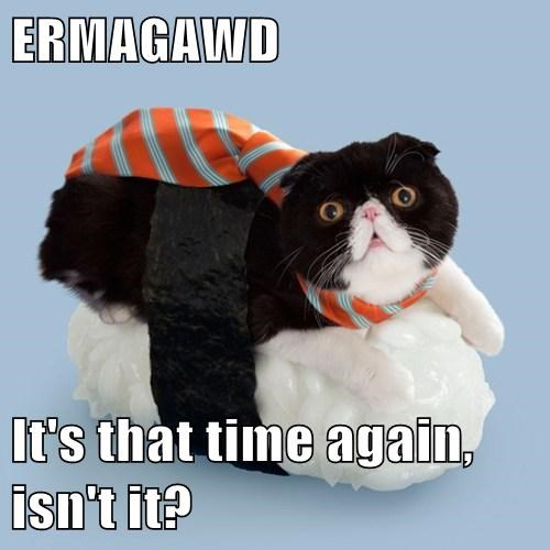 ERMAGAWD  It's that time again, isn't it?