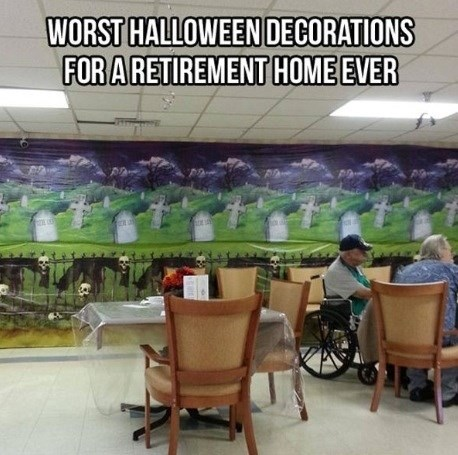 retirement home,halloween,decorations,facepalm,funny