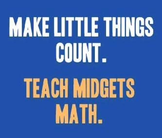 little things midgets math funny - 7879575552