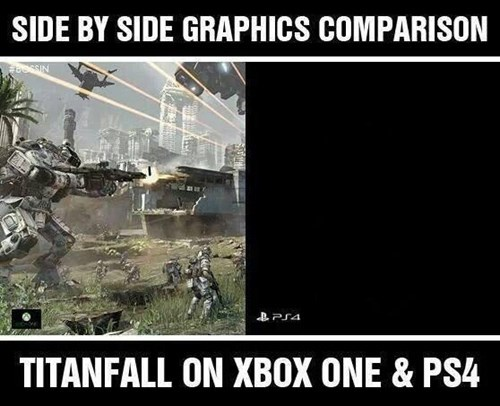 titanfall,PlayStation 4,lol fanboys,graphics,xbox one