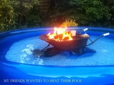 wheelbarrows,swimming pools,fire,there I fixed it,g rated