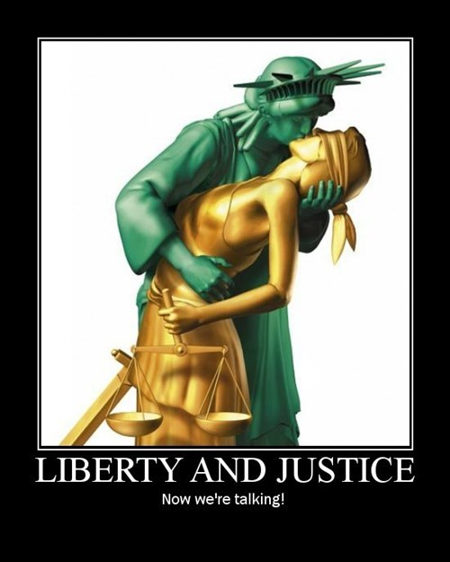 justice,liberty,demotivational