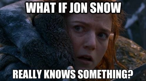 you know nothing Jon Snow ygritte