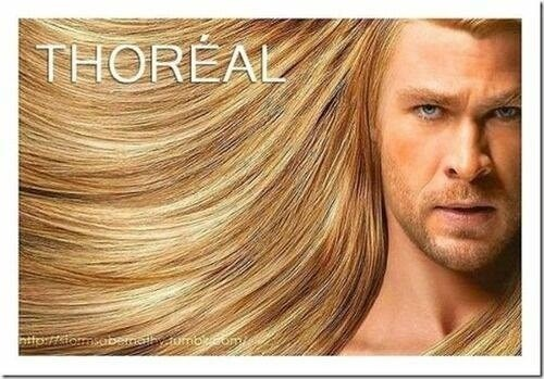 because-youre-worth-it,great hair,Thor,loreal