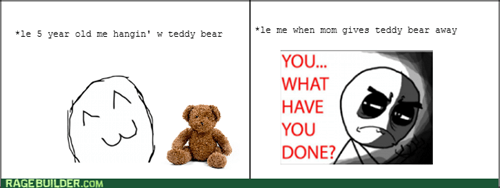 teddy bears,what have you done,moms