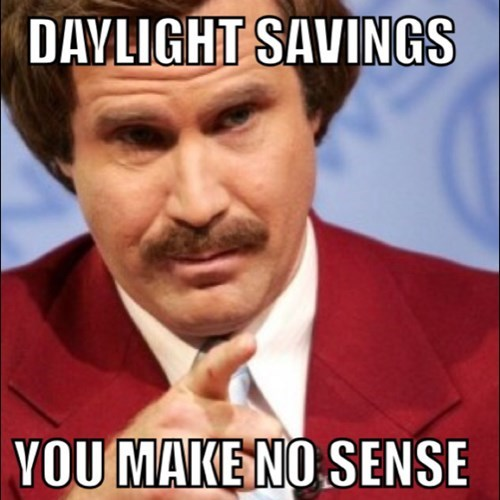 daylight savings,anchorman