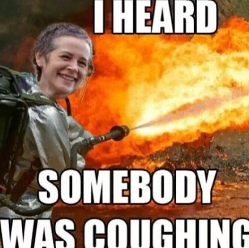 cough cough,carol peletier,carol burns,The Walking Dead