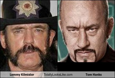 lemmy kilmister,tom hanks,totally looks like,funny