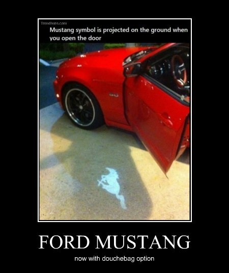 douche wtf cars mustang funny - 7888202752