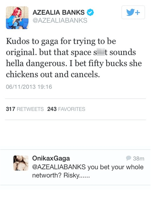 burn,lady gaga,space,sick burn,azealia banks