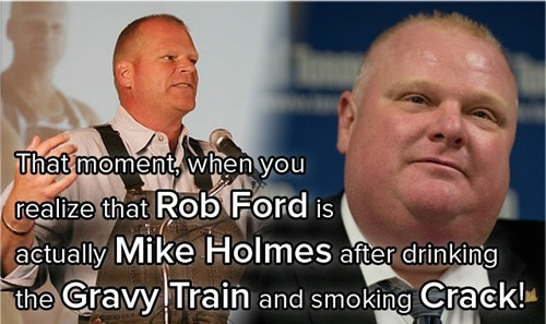 rob ford,mike holmes