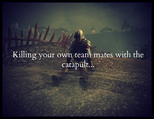 sorry chivalry medieval warfare team killing