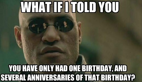 birthdays matrix morpheus Memes - 7894755072