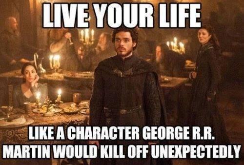 George RR Martin Game of Thrones Robb Stark yolo - 7895609088