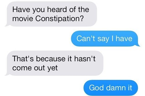 diarrhea,constipation,texting