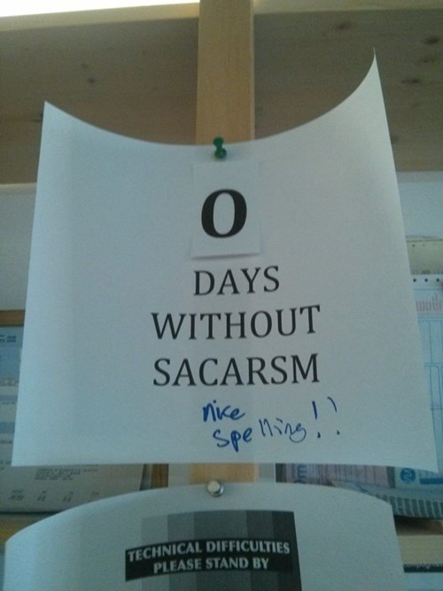 sarcasm funny sign - 7896823040