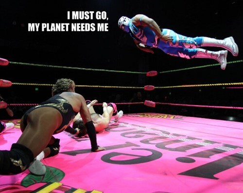 my planet needs me,wrestling