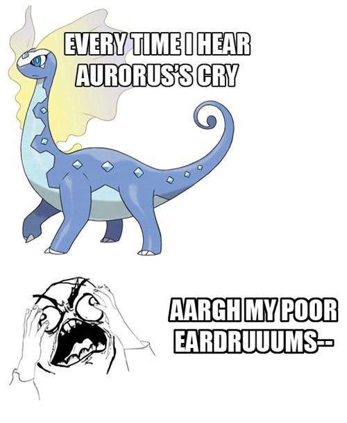 Pokémon,rage face,eardrums,Aurorus