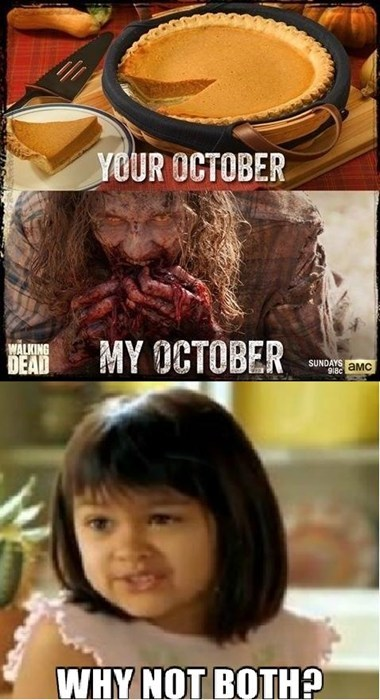 why not both The Walking Dead my october - 7899105792