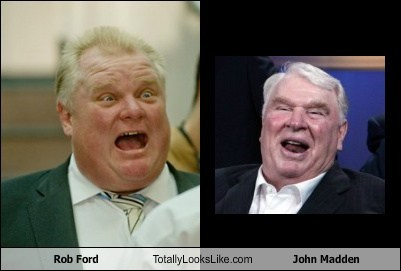 totally looks like john madden rob ford funny - 7899260416
