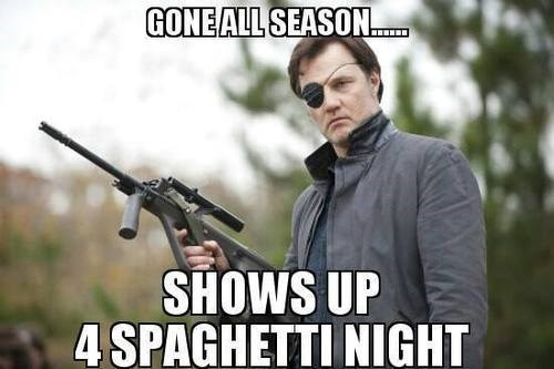the governor spaghetti night nope is this joke getting old i like it - 7899542784