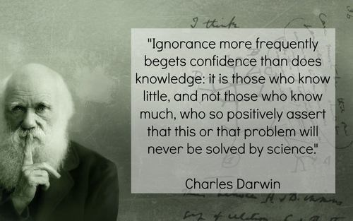 charles darwin,quote,ignorance,funny,frequently